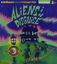 Aliens in Disguise (The Intergalactic Bed & Breakfast Series) Smith, Cle... - $7.99