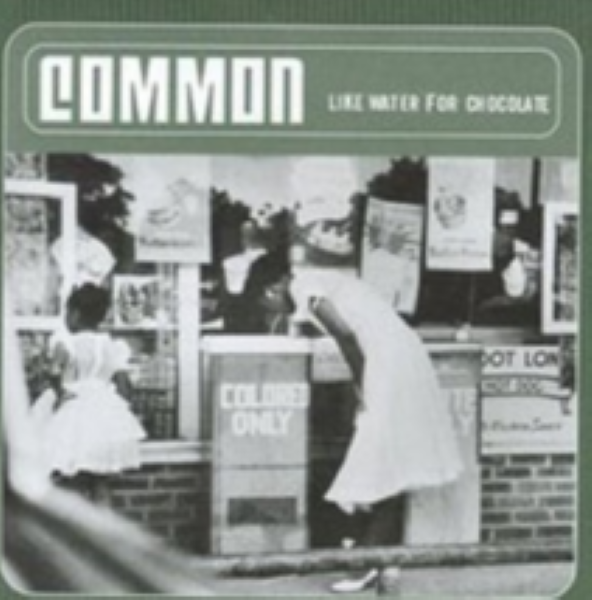 Like Water For Chocolate by Common Cd
