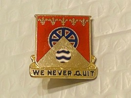 US Military 705th Maintenance Battalion  Insignia Pin - We Never Quit - $10.00