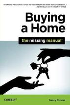 Buying a Home: The Missing Manual [Paperback] [Apr 30, 2010] Conner, Nancy - $15.70