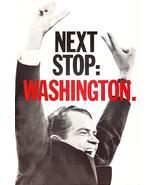 Richard Nixon - Next Stop Washington - 1968 - Presidential Campaign Magnet - $11.99