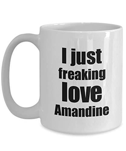 Primary image for Amandine Lover Mug I Just Freaking Love Funny Gift Idea for Foodie Coffee Tea Cu
