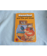 Vintage 1978 Lady Bird Book Hannibal And The Pet Show series 497 - $7.94