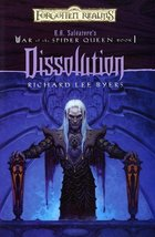 Dissolution (Forgotten Realms:  R.A. Salvatore's War of the Spider Queen... - $10.75