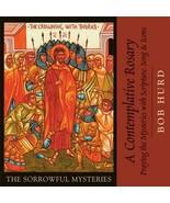A Contemplative Rosary: The Sorrowful Mysteries (CD) - $24.98