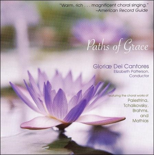 Paths of grace by gloriae dei cantores