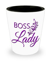 Boss Lady Shot Glass Manager Supervisor Wife - $11.99 CAD