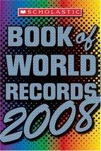 Scholastic Book Of World Records 2008 Morse, Jenifer - $5.90