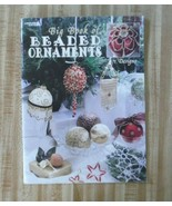 Leisure Arts BIG BOOK OF BEADED ORNAMENTS  Crafts Patterns Booklet  71 D... - $14.36