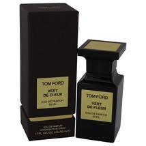 Tom Ford Vert De Fleur by Tom Ford Eau De Parfum Spray 1.7 oz for Women - $281.95