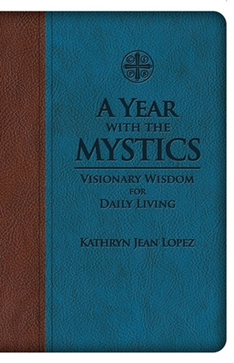 A year with the mystics visionary wisdom for daily living sb9047x