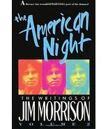 The American Night: The Writings of Jim Morrison, Vol. 2 by Jim Morrison - $17.71