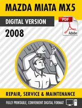 2008 MAZDA MIATA (MX-5) FACTORY REPAIR SERVICE MANUAL & WIRING DIAGRAMS - $9.90