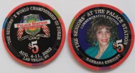 The Seniors Barbara Enright Palace Station Las Vegas $5 Commemorative Chip - $9.95