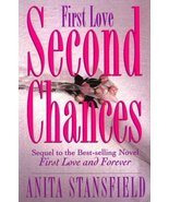 First Love, Second Chances: A Novel [Paperback] Stansfield, Anita - $0.00