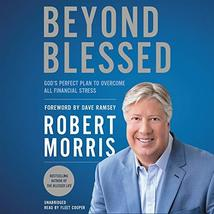 Beyond Blessed: God's Perfect Plan to Overcome All Financial Stress [Aud... - $18.50