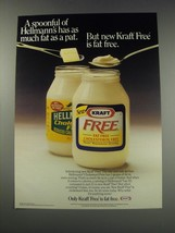 1991 Kraft Free Mayonnaise Ad - A spoonful of Hellmann's has as much fat - $14.99