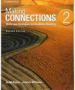 Making Connections Level 2 Student's Book: Skills and Strategies for Aca... - $14.04