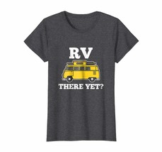 Dog Fashion - RV There Yet Funny Camping T Shirt Wowen - $19.95+