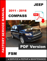JEEP COMPASS 2011 2012 2013 2014 2015 2016 SERVICE REPAIR WORKSHOP MANUAL - $14.95