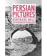 Persian Pictures (Anthem Travel Classics) [Paperback] Bell, Gertrude and... - $32.67