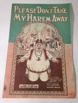 Vintage Sheet Music 1919 Please Don't Take My Harem Away Willie Skidmore - $29.45