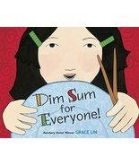 Dim Sum for Everyone! [Board book] Lin, Grace - $5.43