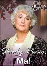The Golden Girls TV Series Dorothy Shady Pines Ma! Photo Refrigerator Ma... - $3.99