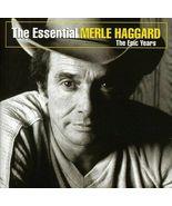 Merle Haggard ( Essential Merle Haggard The Epic Years)  CD - $2.98