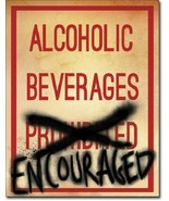 New Alcoholic Beverages Encouraged Decorative Metal Tin Sign - $9.41