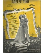 1945 Coffee Time from Yolanda and the Thief Vintage Sheet music Free shi... - $9.95