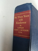 My Three Years with Eisenhower 1942-1945 by Captain Harry C. Butcher 1946 - $13.85