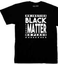 NO JUSTICE, NO PEACE | Black Lives Matter - Men's T-Shirt BLK - $32.00