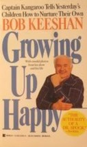 Growing Up Happy Keeshan, Bob - $3.71