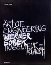 Werner Sobek: Art of Engineering - Ingenieurkunst (German and English Edition) [ image 2