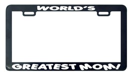 World's Greatest Mom license plate frame holder tag - $5.99