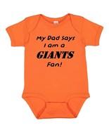 My Dad Says I am a San Francisco Giants Fan Cute Baby Boy Bodysuit Creeper  - $8.98