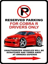 2000 Ford SVT Cobra R Mustang No Parking Sign NEW - $18.81