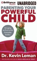 Parenting Your Powerful Child: Bringing an End to the Everyday Battles L... - $24.75