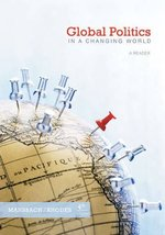 Global Politics in a Changing World Mansbach, Richard W. and Rhodes, Edward image 1
