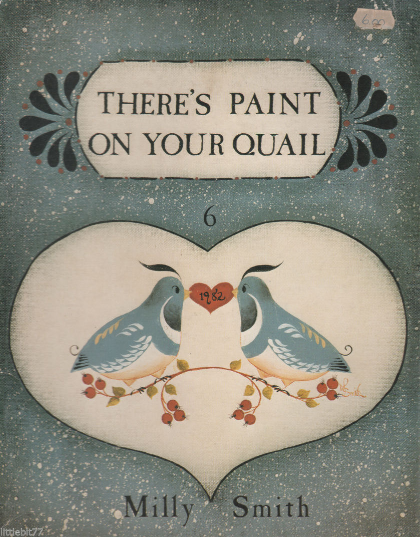 Primary image for There's Paint on Your Quail by Milly Smith 1982 Painting Book