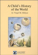 A CHILD'S HISTORY OF THE WORLD [Hardcover] Hillyer, Virgil M. - $29.99