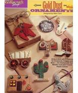 Gold Dust Ornaments Magnets Plastic Canvas PATTERN/INSTRUCTIONS NEW 9 De... - $8.97