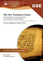 The New Testament Canon: The Development of the Gospels ( Edition, DVD, Guide)