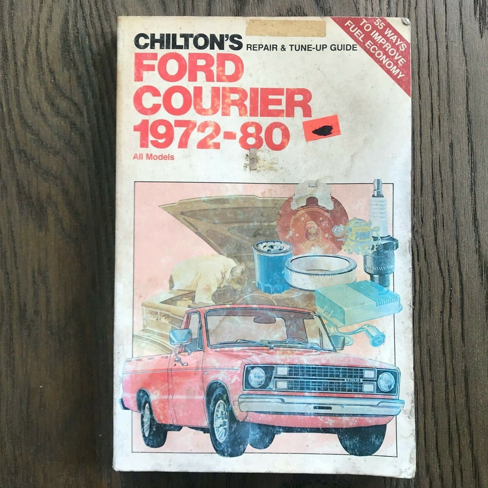 Ford Courier Pickups, Chilton's Shop Repair Manual, Service Guide 1972-80. Book  - $9.89