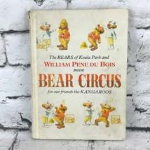 Vintage 1971 BEAR CIRCUS By William Pene Du Bois Koala Park Kangaroos Ha... - $29.69