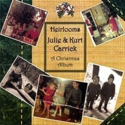 Heirlooms   a christmas album by julie carrick