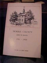 1984 book MORRIS COUNTY HEIRS TO ESTATES 1785 - 1900 GENEALOGY [Hardcove... - $117.81