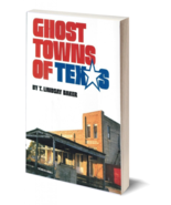 Ghost Towns of Texas - $24.95