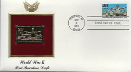 WORLD WAR II : First Peacetime Draft First Day Gold Stamp Issue Sep 3, 1991 - $5.50